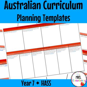 Year 7 Australian Curriculum Planning Templates: HASS - EDITABLE