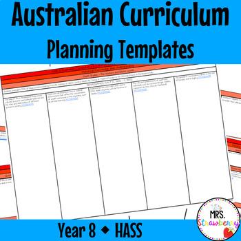 Year 8 Australian Curriculum Planning Templates: HASS - EDITABLE