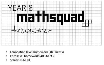 Year 8 Mathsquad Weekly Homework Sheets and Solutions (Foundation & Core)