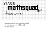 Year 8 Mathsquad Weekly Homework Sheets and Solutions (Fou