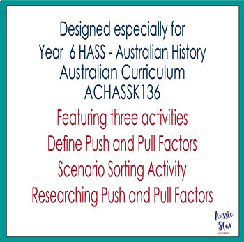 HASS Year 6 Australian History Migration - Push and Pull Factors