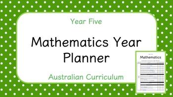 Year Five - Mathematics Year Planner (Australian Curriculum)