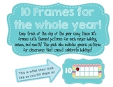 Year Long 10s Frames! Days of the Year!
