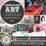 Year Long Advanced High School Art or Semester AP Art Breadth Curriculum