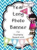 Year Long Chevron Photo Banner For Display of Kindergarten Work