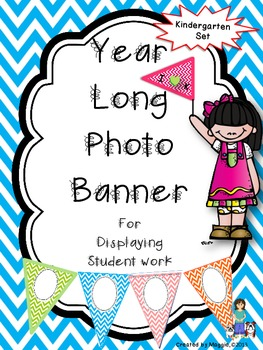 Year Long Chevron Photo Banner For Display of Kindergarten Work