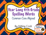Year Long Common Core 4th Grade Spelling Lists