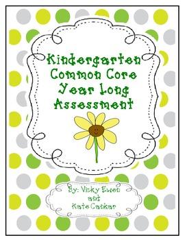 Year Long Common Core Kindergarten Assessments