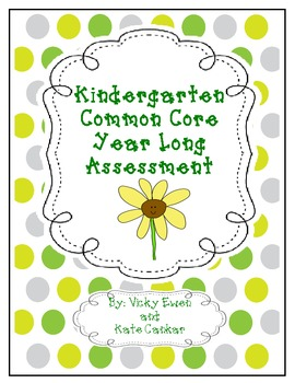 Year Long Common Core Kindergarten Assessments