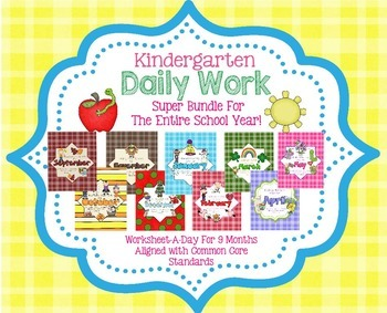 Year Long Daily Work Bundle for Kindergarten Common Core (