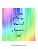 Year-Long Fitness & Meal Planner 2017 (51 Pages)