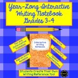 Year-Long Interactive Writing Notebook Grades 3-4