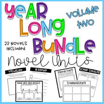 Year Long Novel Unit Bundle Volume Two - PRINT and GO!