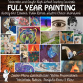 Year Long High School Painting Curriculum - High School Visual Art - 20 lessons