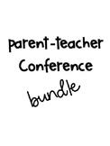 Year Long Parent Teacher Conference Bundle