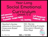 Year Long Social Emotional Learning Curriculum Grades 5-8