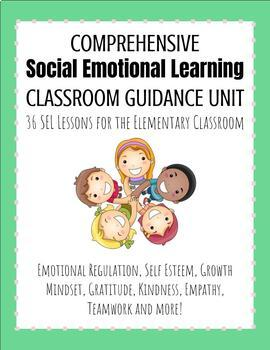 When Adding Sel To Curriculum >> Year Long Social Emotional Sel Classroom Guidance Curriculum