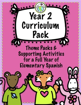 Year Long Spanish Curriculum Pack Year 2
