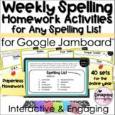 Year Long Weekly Spelling Homework Activities for Google Jamboard™