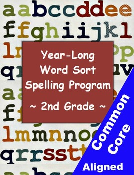Year-Long Word Sort Spelling Lesson Plans: 2nd Grade