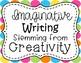 Creative Writing Task Cards:  Imaginative Writing Stemming from Creativity