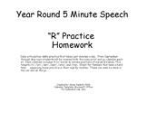 Year Round 5 minute /R/ Articulation Practice