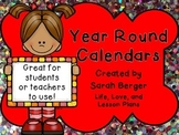Year Round Calendars for Teachers or Students