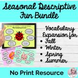 Seasonal Descriptive Language Fun Bundle NO PRINT Teletherapy Adjectives