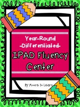Year-Round Differentiated IPAD FLUENCY CENTER!