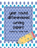 Year Round Differentiated Writing Papers