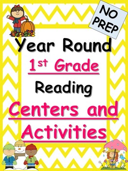 Year Round First Grade Reading Centers and Activities BUNDLE-no prep!