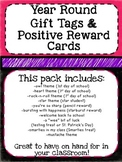 Year Round Gift Tags & Positive Reward Cards