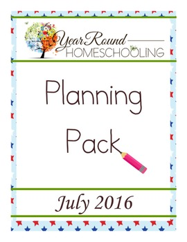 Year Round Homeschooling July 2016 Planning Pack