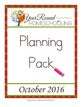 Year Round Homeschooling October 2016 Planning Pack
