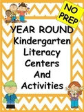 Year Round Kindergarten Literacy Centers and Activities BUNDLE