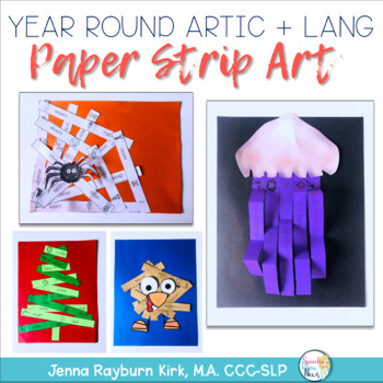 Year Round Paper Strip Art for Articulation and Language
