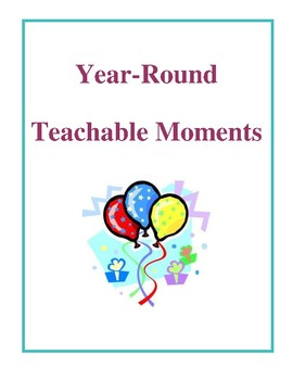 Year-Round Teachable Moments