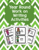 Year Round Work on Writing Activities