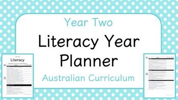 Year Two - Literacy Year Planner (Australian Curriculum)