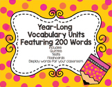 Year-long Vocabulary Unit - Featuring Words for ACT/SAT Test Prep