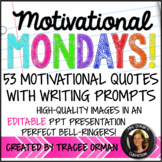 Year of Bell Ringers: Motivational Monday Quotes & Prompts