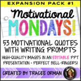 Year of Bell Ringers: Motivational Monday Quotes Prompts Expansion Pack #1