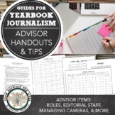 Yearbook Adviser Organization Tips, Adviser Tips, & Editorial Staff Explanations