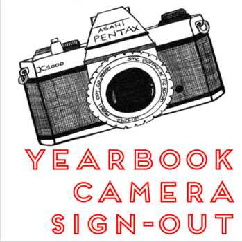 Yearbook Camera Sign Out Template