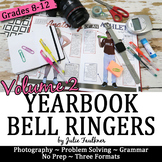 Yearbook Journalism Bell Ringers for 100 Days, Volume 2
