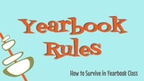 Yearbook Classroom Rules: Power Point