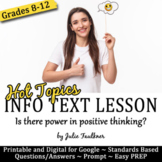 Informational Text Lesson on Hot Topics, Positive Thinking