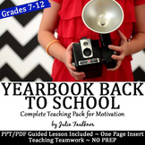 Yearbook Back to School, Complete Teaching Pack for Motivation