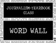 Yearbook-Journalism Class Word Wall