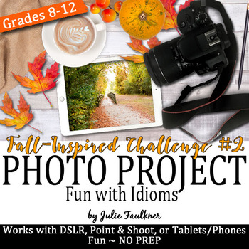 Yearbook Fall Project, Autumn Idioms, Digital Art Task, Photography